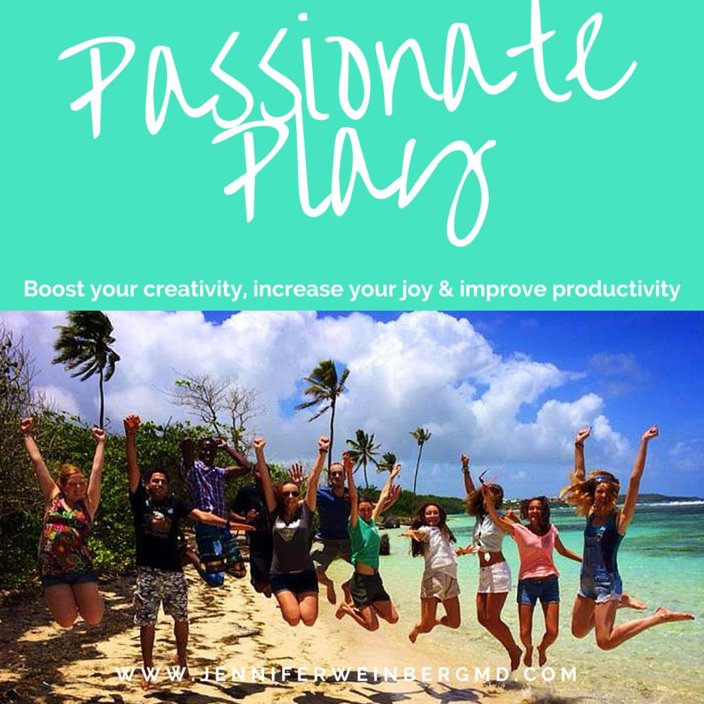 passionate play to boost joy! #stressmanagement #joy #happiness #play #fun #summer www.jenniferweinbergmd.com
