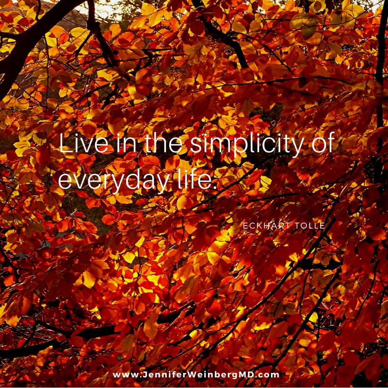 #minimalism #quote #simplicity #happiness #mindfulness #yoga #present www.jenniferweinbergmd.com